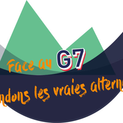 Appel pour défendre nos alternatives face au G7