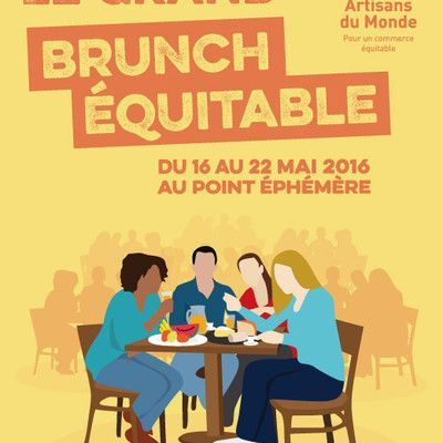 Le Grand Brunch Équitable d'Artisans du Monde : du 16 au 22 mai au Point Éphémère à Paris
